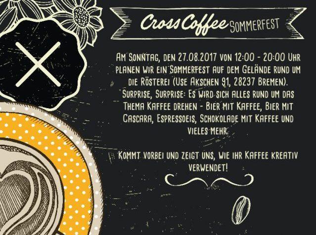 Cross Coffee Sommerfest Bremen 25. - 27.8.
